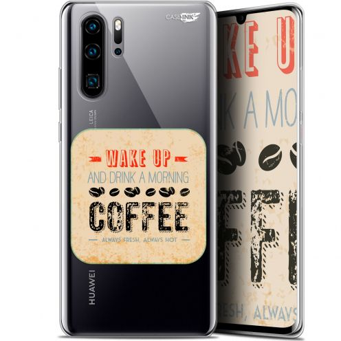 "Extra Slim Gel Huawei P30 Pro (6.47"") Case Design Wake Up With Coffee"